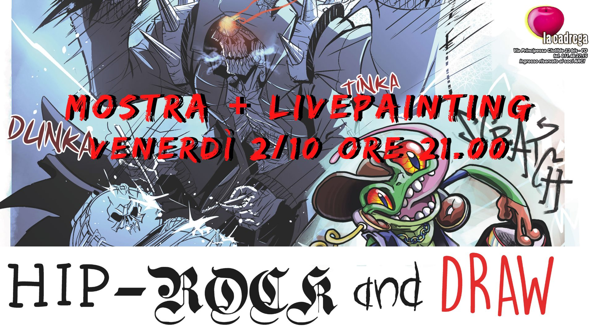 "Mostra + livepainting ""Hip-Rock and Draw"""